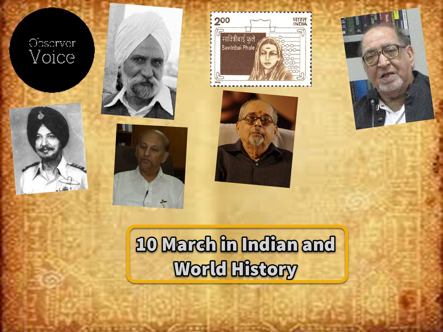 10 March in Indian and World History