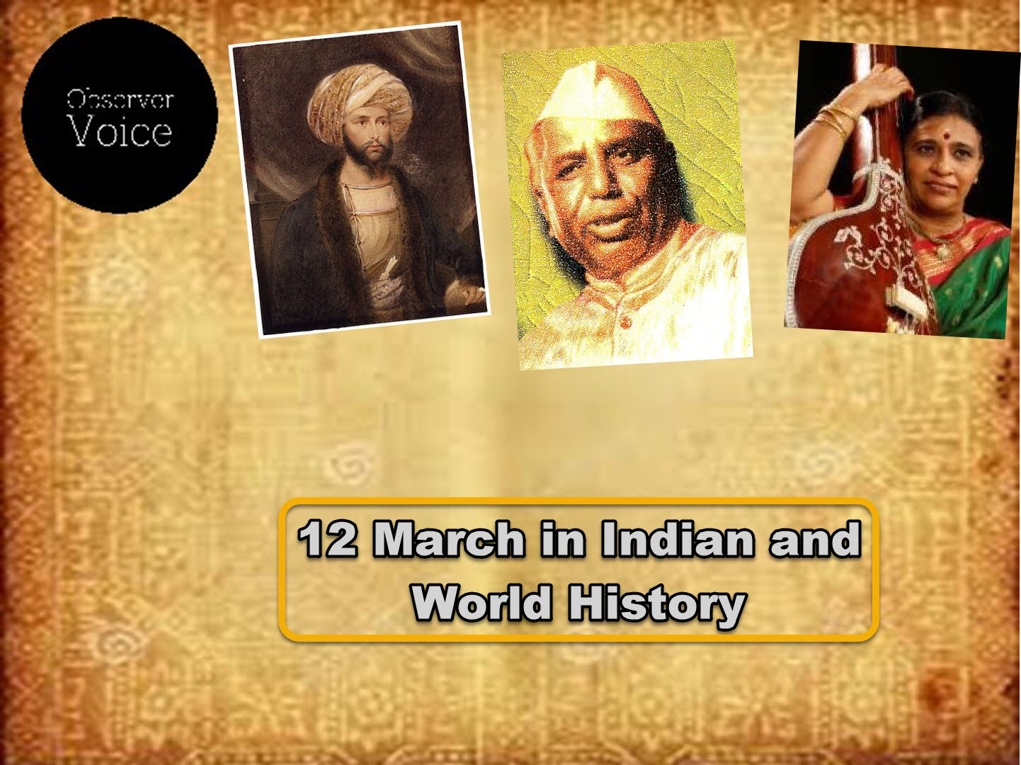 12 March in Indian and World History