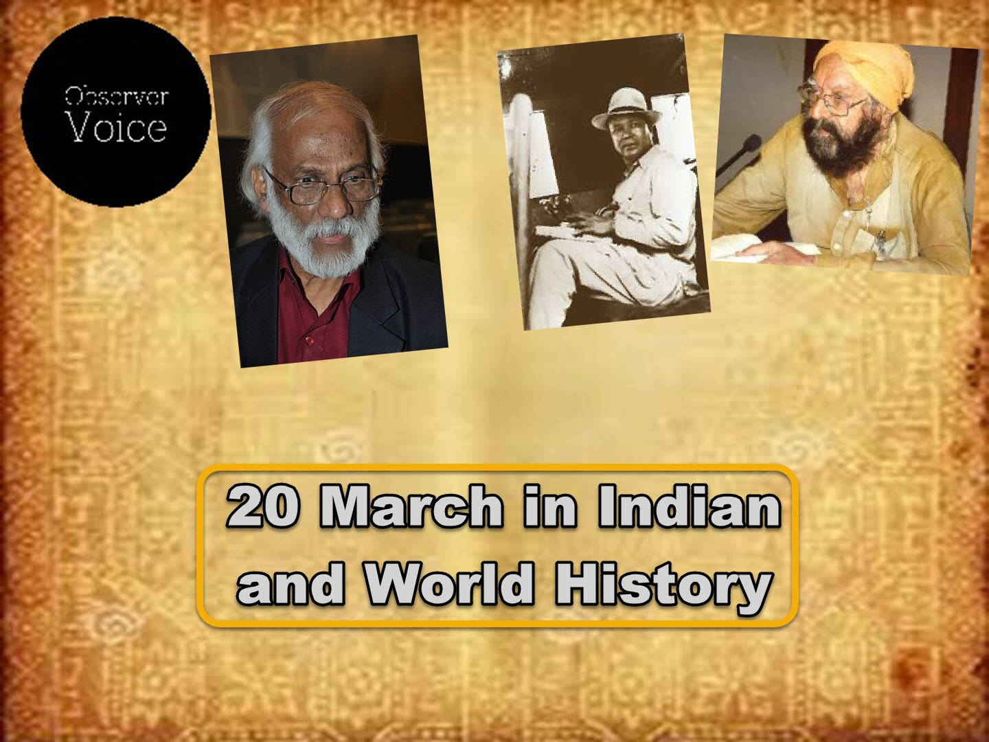 20 March in Indian and World History