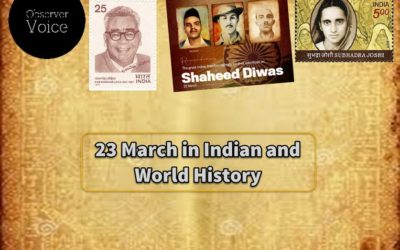 23 March in Indian and World History