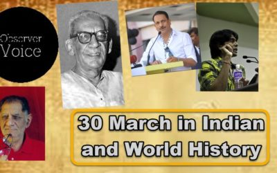 30 March in Indian and World History