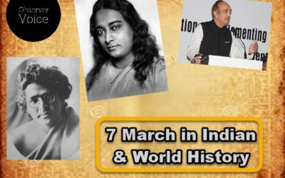 7 March in Indian and World History