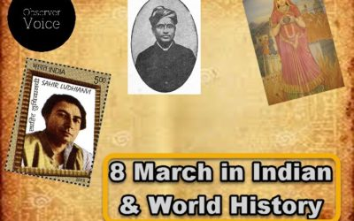 8 March in Indian and World History