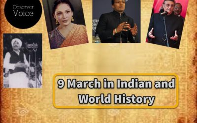 9 March in Indian and World History