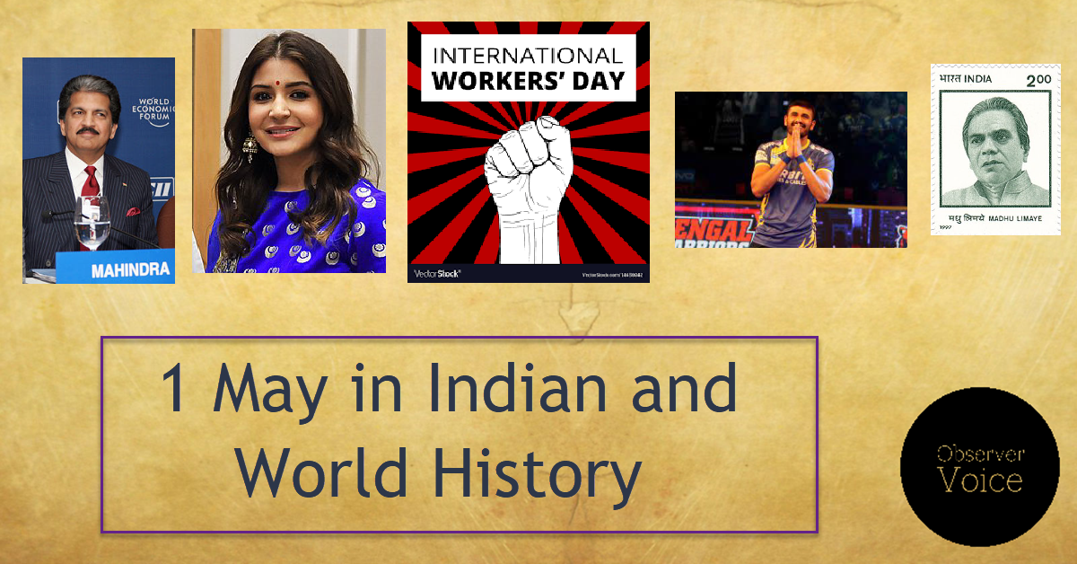 1 May in Indian and World History