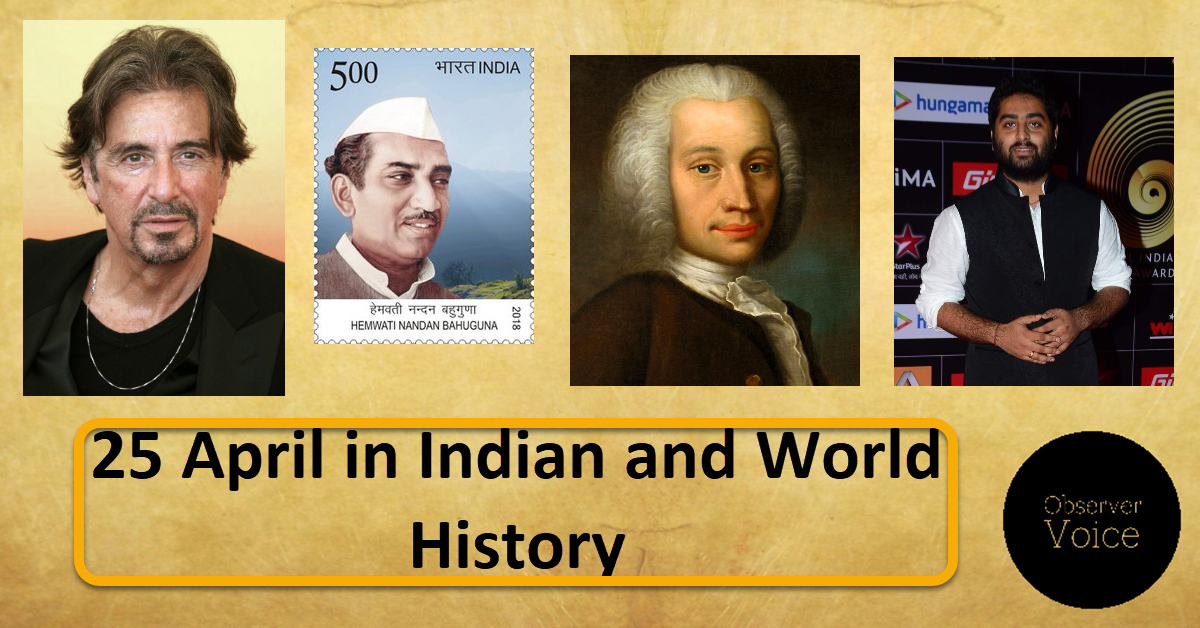 25 April in Indian and World history