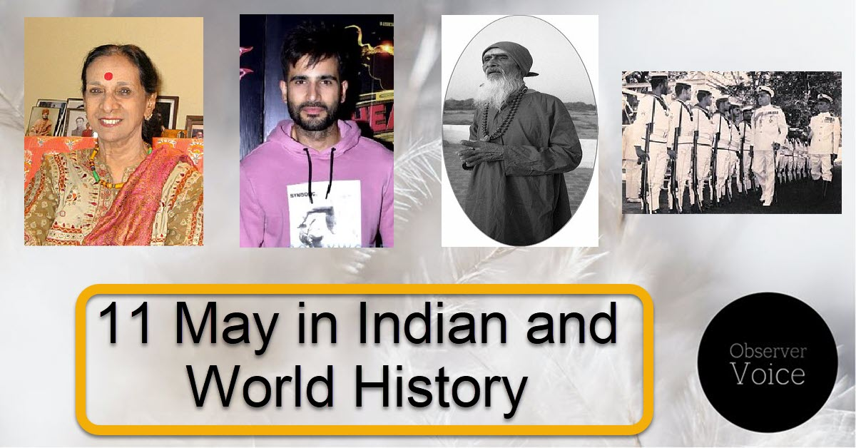 11 May in Indian and World History