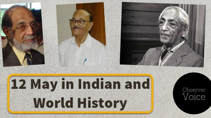 12 May in Indian and World History