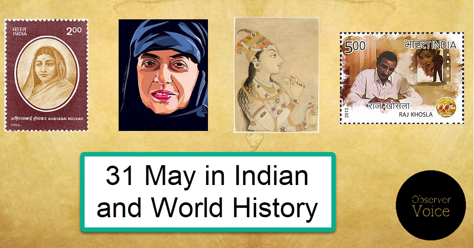 31 May in Indian and World History
