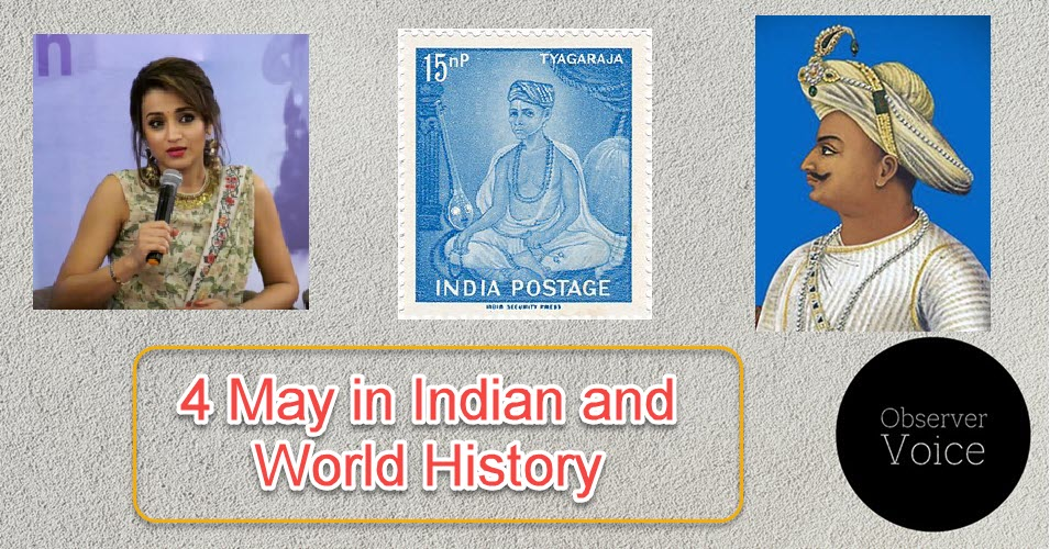 4 May in Indian and World History