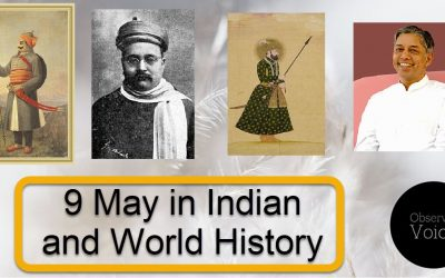 9 May in Indian and World History