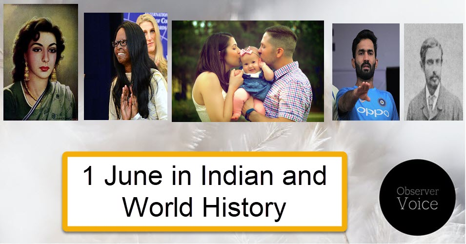 1 June in Indian and World History
