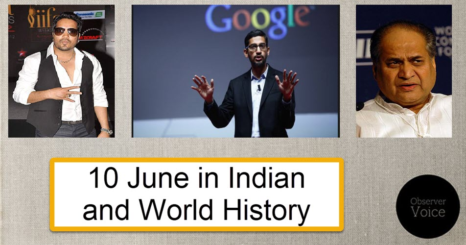 10 June in Indian and World History