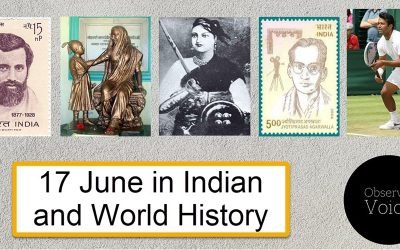 17 June in Indian and World History