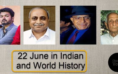 22 June in Indian and World History