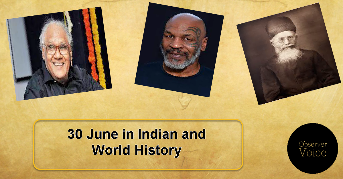 30 June in Indian and World History