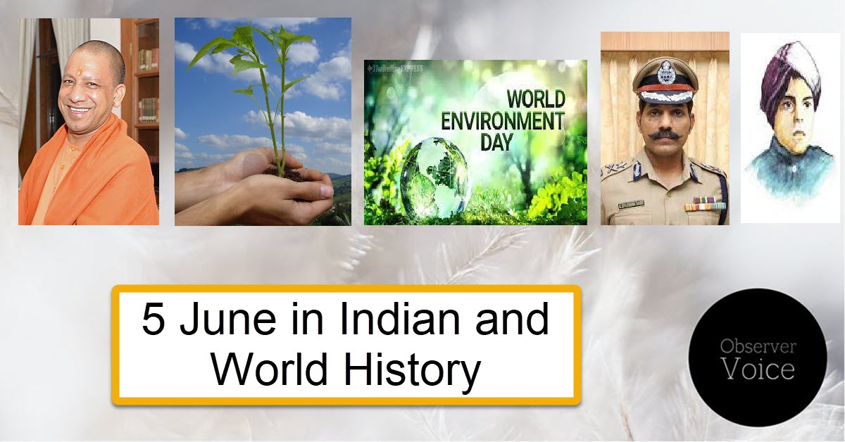 5 June in Indian and World History