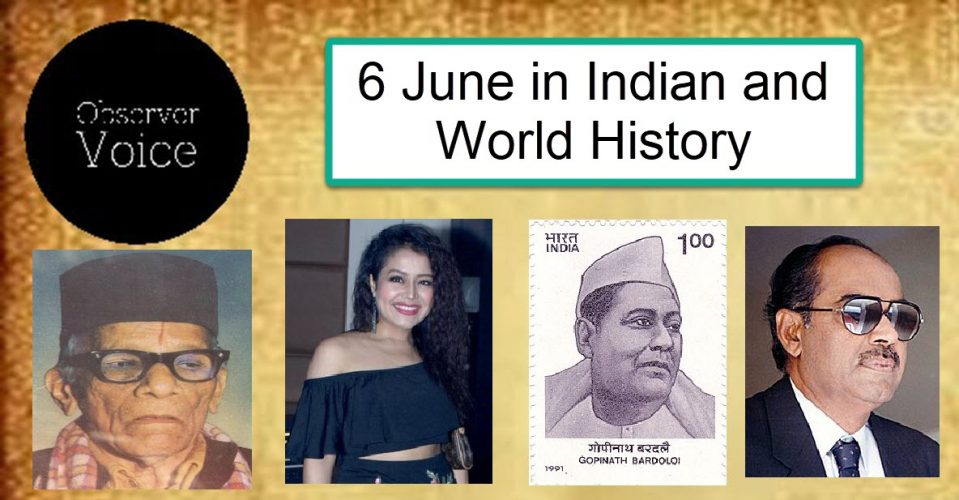 6 June in Indian and World History