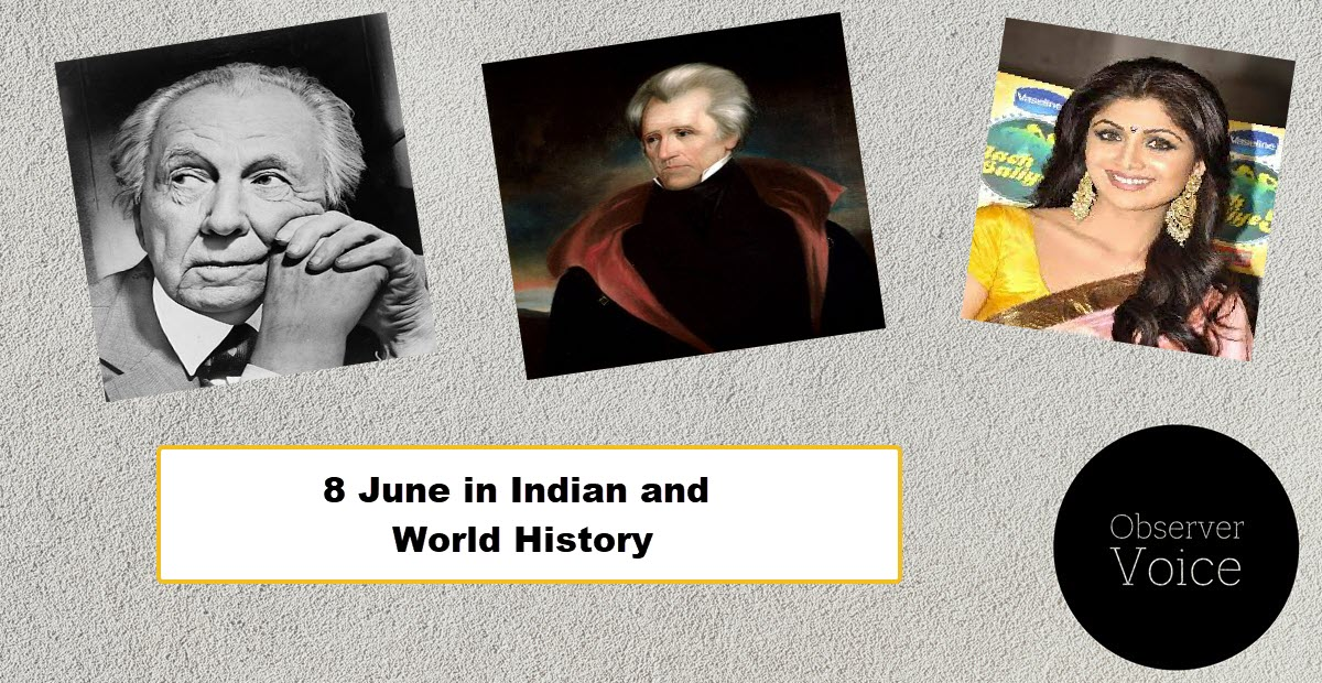 8 June in Indian and World History