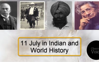 11 July in Indian and World History