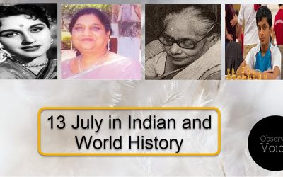 13 July in Indian and World History