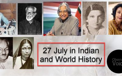 27 July in Indian and World History