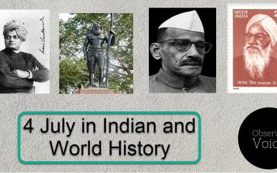 4 July in Indian and World History