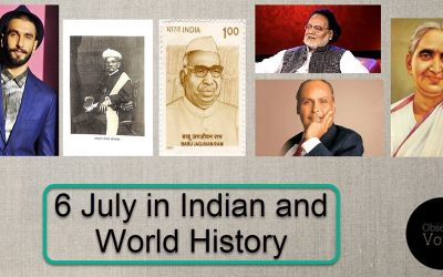 6 July in Indian and World History