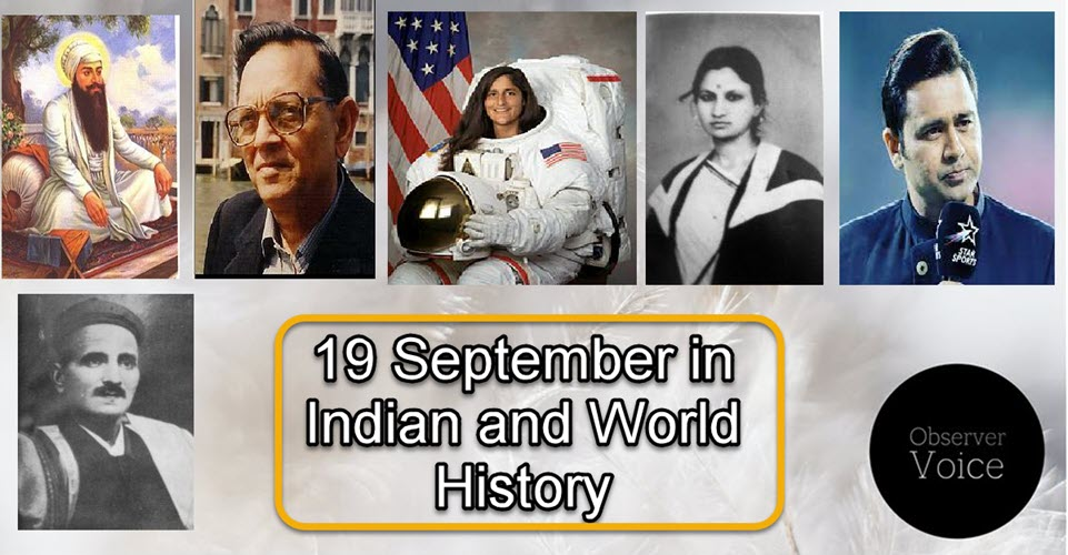 19 September in Indian and World History
