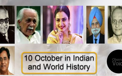 10 October in Indian and World History