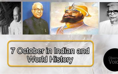 7 October in Indian and World History